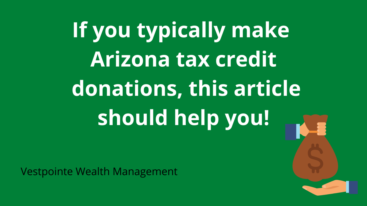 If you typically make Arizona tax credit donations, this article should help you!